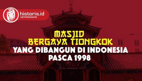 Masjid Bergaya Tiongkok yang Dibangun di Indonesia Pasca 1998